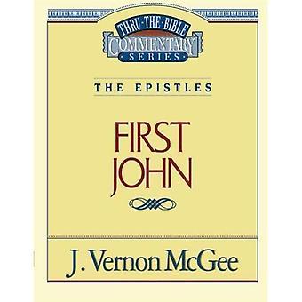 1 John (Thru the Bible Commentary)