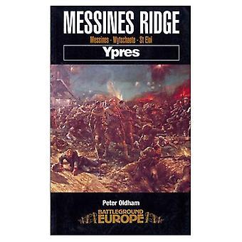 Messines Ridge: Ypres (Battleground Europe)