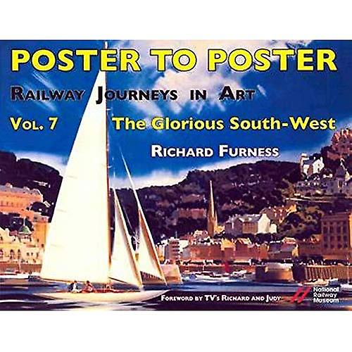 Railway Journeys in Art  Volume 7  The Glorious South-West (Railway Journeys in Art Vol.7)