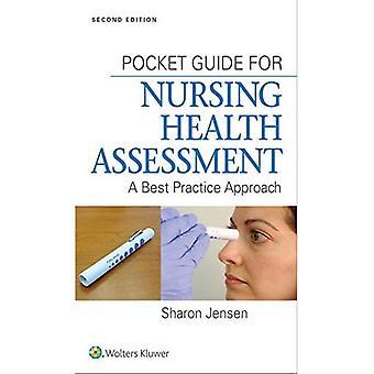 Pocket Guide for Nursing Health Assessment: A Best Practice Approach