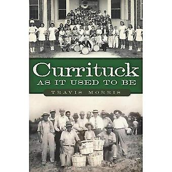 Currituck as It Used to Be