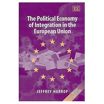 The Political Economy of Integration in the European Union