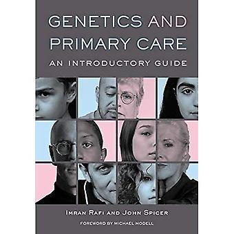 Genetiikan ja ensihoidon: alustavan oppaan