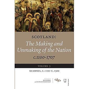 Schottland: Herstellung und Rückgängigmachen der Nation, C. 1100-1707