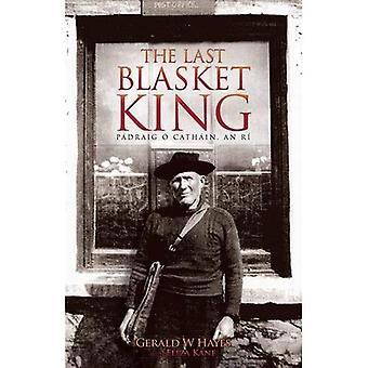 The Last Blasket King - Pádraig ÓCatháin, An Rí