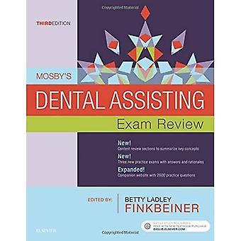 Mosby'S Dental Assisting Exam Review 3e