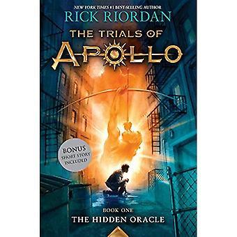 Trials of Apollo, the Book� One the Hidden Oracle (Trials of Apollo)
