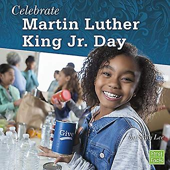 Celebrate Martin Luther King Jr. Day (U.S. Holidays)