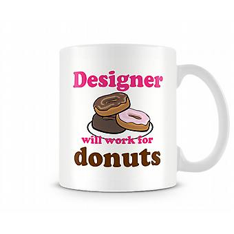 Designer Work For Donuts Mug