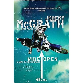 Wide Open by McGrath & Jeremy