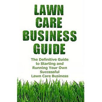 Lawn Care Business Guide par Cash & Patrick