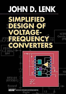 Simplified Design of VoltageFrequency Converters by Lenk & John D.