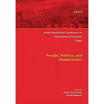 Annual World Bank Conference on Development Economics 2009 Global People Politics and Globalization by Lin & Justin