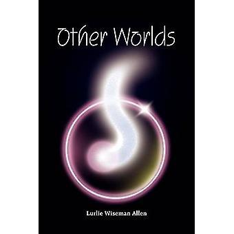Andra världar av Allen & Lurlie Wiseman