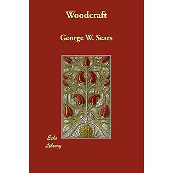 Woodcraft by Sears & George W.