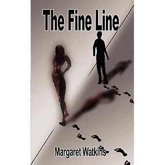 The Fine Line by Watkins & Margaret