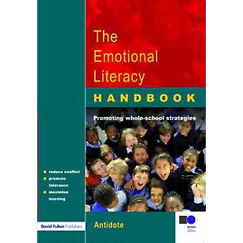 The Emotional Literacy Handbook A Guide for Schools by Park & James