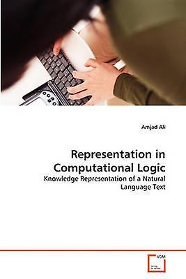Representation in Computational Logic by Ali & Amjad