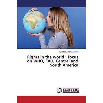 Rättigheter i världens fokus på som Fao Central- och Sydamerika genom Kamoru Ahmed Iyanda