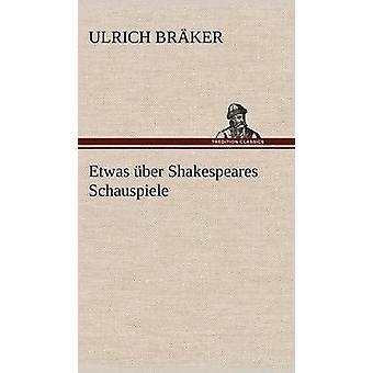Schauspiele de Uber Shakespeares etwas pela Br Ker & Ulrich