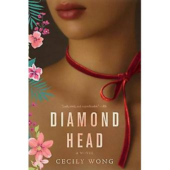 Diamond Head by Cecily Wong - 9780062345448 Book