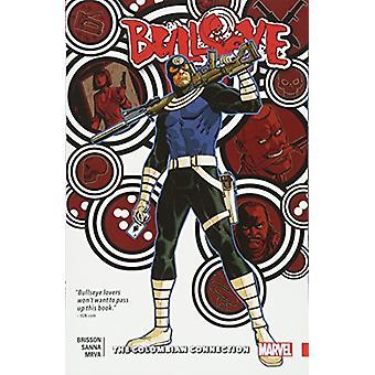 Bullseye - Colombian Connection by Edgar Brisson - 9781302905095 Book