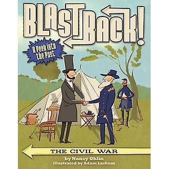 The Civil War by Nancy Ohlin - Adam Larkum - 9781499801217 Book