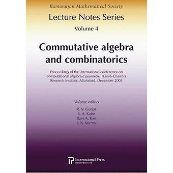 Commutative Algebra and Combinatorics - Proceedings of the Internation