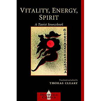Vitality - Energy - Spirt - A Taoist Sourcebook (2nd edition) by Thoma