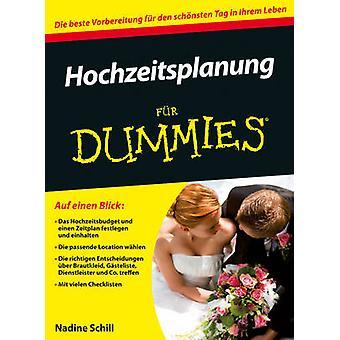Hochzeitsplanung Fur Dummies by Nadine S. Schill - 9783527709021 Book