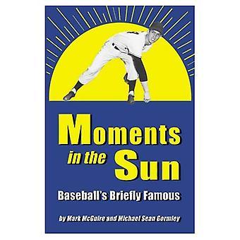 Øyeblikk i solen: Baseball's kort berømte