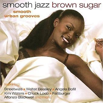 Smooth Jazz Brown Sugar - Smooth Jazz Brown Sugar [CD] USA import