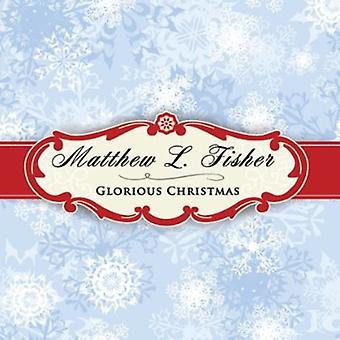 Matthew L. Fisher - herrliche Weihnachten [CD] USA import