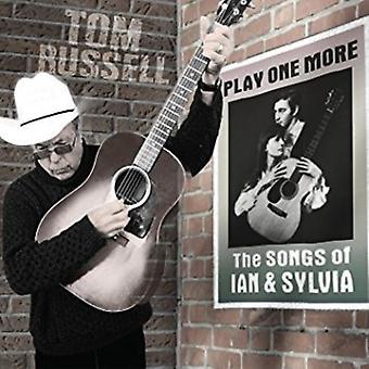 Tom Russell - spille en mere - sange af Ian og Sylvia [CD] USA importerer