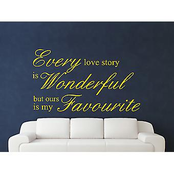 Every Love Story Is Wonderful Wall Art Sticker - Dark Yellow