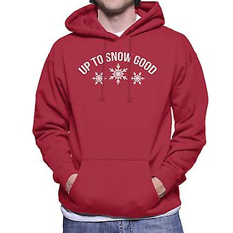 Up To Snow Good Men's Hooded Sweatshirt