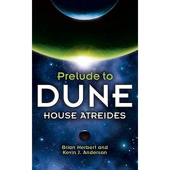 Huis Atreides door Brian Herbert - Kevin J. Anderson - 9780340751763 B
