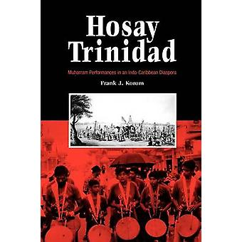 Hosay Trinidad - Mouharram spectacles dans une Diaspora Indo-des Caraïbes b