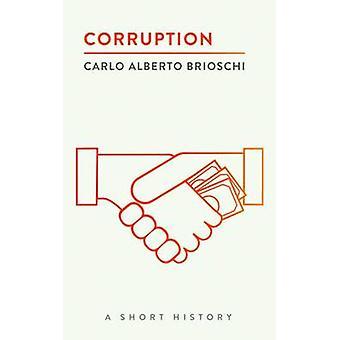 Korruption - en kort historik av Carlo Alberto Brioschi - 9780815727910