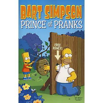 Bart Simpson - Prince of Pranks by Matt Groening - 9780857681492 Book