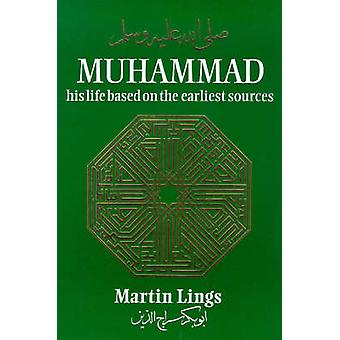 Muhammad - His Life Based on the Earliest Sources (2nd Revised edition