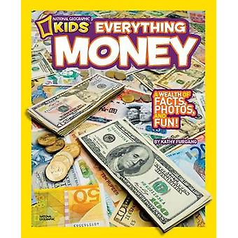 Everything Money by Kathy Furgang - 9781426310263 Book