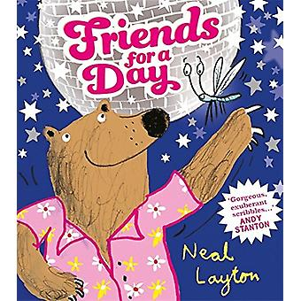 Friends for a Day by Neal Layton - 9781444928259 Book