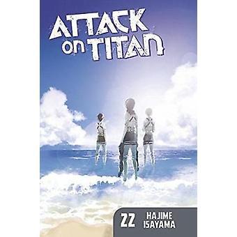 Attack on Titan 22 by Hajime Isayama - 9781632364258 Book