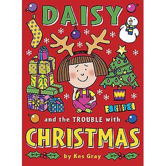 Daisy y el problema de la Navidad de Kes Gray - Nick Sharratt - Ga