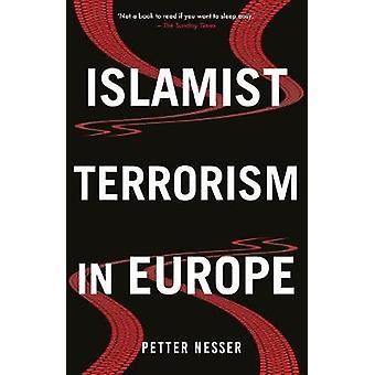 Terrorisme islamiste en Europe par le terrorisme islamiste en Europe - 978184