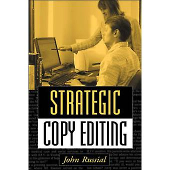 Strategic Copy Editing by John Russial - 9781572309265 Book