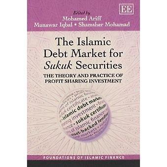 Die islamischen Fremdkapitalmarkt für Sukuk Securities - Theorie und Praxis