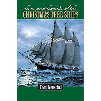 生活とフレッド Neuschel - 9780 でクリスマス ツリー船の伝説