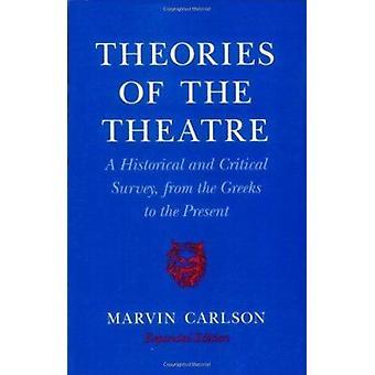 Theorien des Theaters - eine historisch-kritische Studie - von der